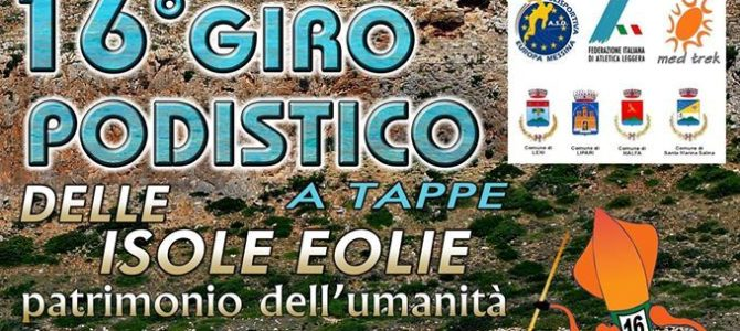 """Si alza il sipario sul """"Giro Podistico a Tappe delle Isole Eolie"""""""